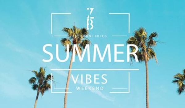 Going. | Summer Vibes Weekend - Zachodni Brzeg