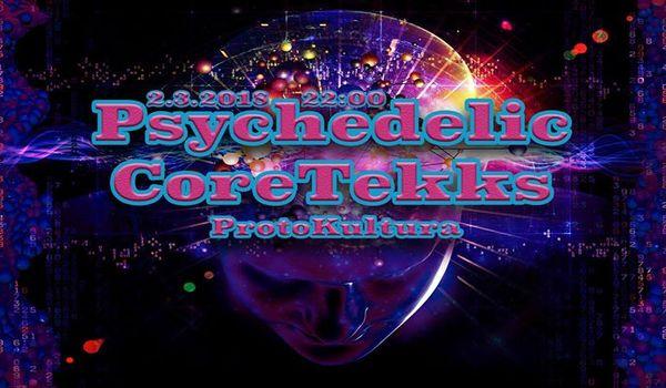 Going.   Psychedelic Coretekks - Protokultura - Klub Sztuki Alternatywnej