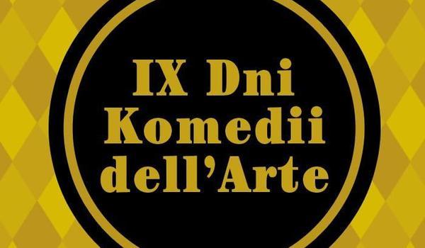 Going. | Ix Dni Komedii Dell'Arte - Dzień 3 - Krakowski Teatr VARIETE