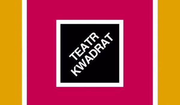 Going. | Otwarcie Sezonu - Teatr Kwadrat - Duża Scena