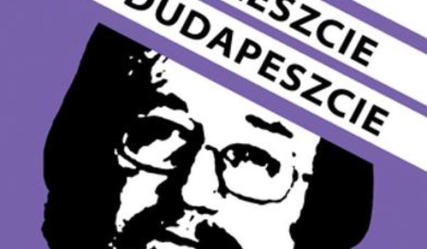 Going.   Nareszcie W Dudapeszcie - Och-Teatr