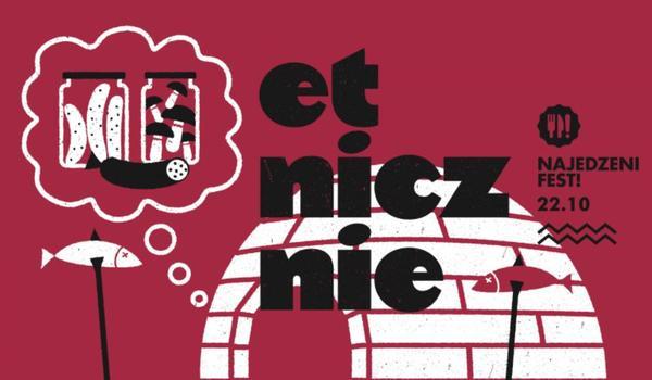 Going. | Najedzeni Fest! Etnicznie - Hotel Forum