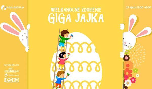 Going. | Wielkanocne zdobienie Giga Jajka - Hulakula Rozrywkowe Centrum Miasta