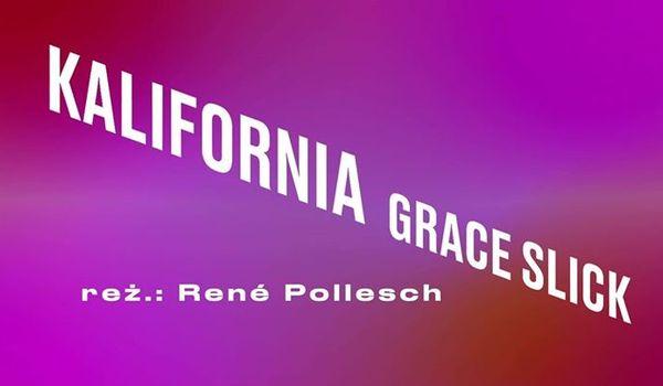 Going. | Kalifornia/Grace Slick - TR Warszawa