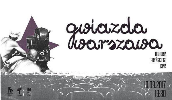 Going. | Gwiazda Warszawa - historia gdyńskiego kina - TŁOK