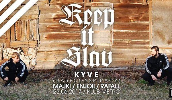 Going. | Keep It Slav W/ K Y V E - Klub muzyczny Metro w Białymstoku
