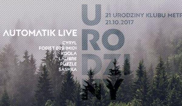 Going. | 21 Urodziny [M] : Automatik Live! - Klub Metro