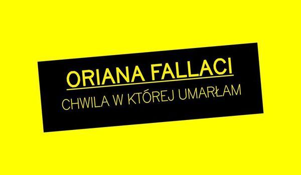 Going.   Portret Kobiecy: Fallaci. Alchemia Wywiadu   Wokół Premiery - Teatr Studio