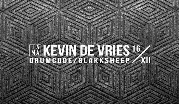 Going. | Kevin de Vries (Drumcode, Blakksheep) - Tama